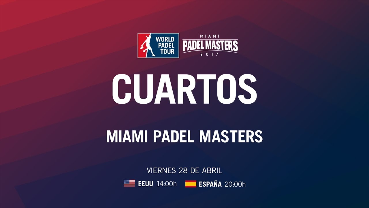 Live Streaming Miami Padel Masters - Quarti di finale